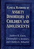 img - for Clinical Handbook of Anxiety Disorders in Children and Adolescents by Andrew Eisen (1995-08-01) book / textbook / text book