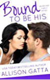 Bound to be His (The Archer Family Book 2)