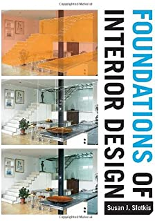 foundations of interior design 2nd edition susan j slotkis rh amazon com foundations of interior design by slotkis foundations of interior design by slotkis