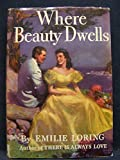 img - for Where Beauty Dwells book / textbook / text book