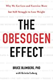 #6: The Obesogen Effect: Why We Eat Less and Exercise More but Still Struggle to Lose Weight
