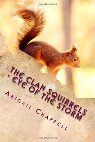 Clan Squirrels: Eye Of The Storm