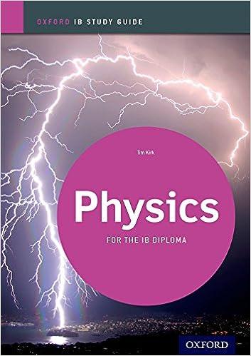 Amazon. Com: ib physics study guide: oxford ib diploma program.