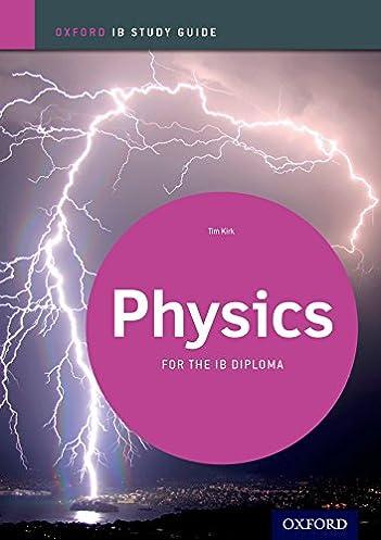 amazon com ib physics study guide oxford ib diploma program rh amazon com ib physics study guide 2014 answers ib physics study guide 2014 edition