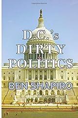 D.C.'s Dirty Politics Paperback