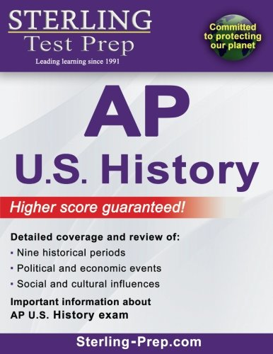 Sterling Test Prep AP U.S. History: Complete Content Review