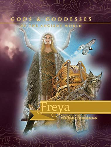 Freya (Gods and Goddesses of the Ancient World) PDF
