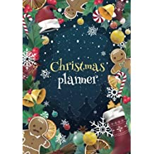 Christmas Planner: Holiday Organizer, Shopping Lists, Budgets, Christmas Cards, Meal Planner and Grocery List