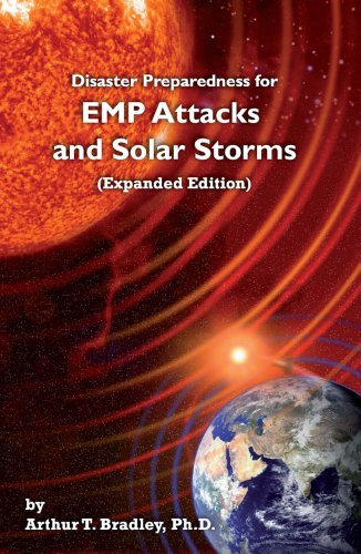Disaster Preparedness for EMP Attacks and Solar Storms (Expanded Edition) cover
