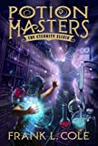 #4: The Eternity Elixir (Potion Masters)