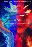 img - for Fire and Ice: An anthology of collaborations book / textbook / text book