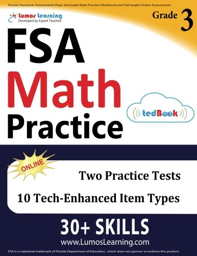 Florida Standards Assessments Prep: 3rd Grade Math Practice Workbook and Full-length Online Assessments: FSA Study Guide