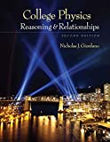 College Physics: Reasoning and Relationships (Textbooks Available with Cengage Youbook)