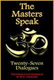 The Masters Speak, Twenty-Seven Dialogues