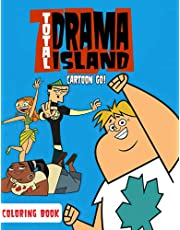 Cartoon Go! - Total Drama Island Coloring Book: A Cool Item For Teens And Fans To Enjoy In Sparetime With Flawless Illustrations