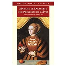 The Princesse de Cleves: with `The Princesse de Montpensier' and `The Comtesse de Tende'