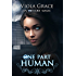 One Part Human (An Obscure Magic Book 1)