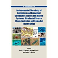 Environmental Chemistry of Explosives and Propellant Compounds: In Soils and Marine Systems