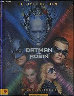 Broche Batman Et Robin Le Livre Du Film 9782910027346