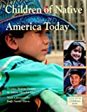 img - for Children of Native America Today book / textbook / text book