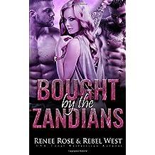 Bought by the Zandians: Alien Warrior Reverse Harem Romance (Zandian Brides)