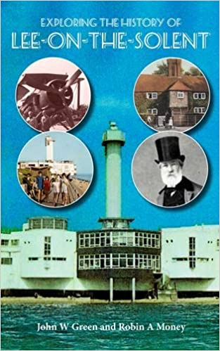 Exploring the History of Lee-on-the-Solent