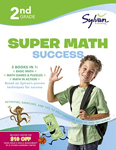 2nd Grade Super Math Success: Activities, Exercises, and Tips to Help Catch Up, Keep Up, and Get Ahead (Sylvan Math Super Workbooks)
