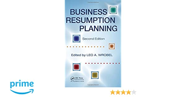 Business Resumption Planning Second Edition Leo A Wrobel