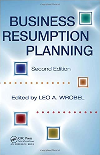 Business resumption planning leo a wrobel 9780849314599 amazon business resumption planning 2nd edition friedricerecipe Choice Image
