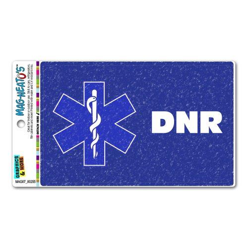 DNR Do Not Resuscitate With Star Of Life MAG-NEATOS/™ Automotive Car Refrigerator Locker Vinyl Magnet Graphics and More