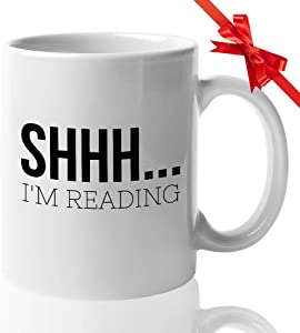 Book Lover Coffee Mug - Shhh. I'M Reading- Bookworm Reader Librarian Library Author Writer Book Shelf Novel Fiction Reading
