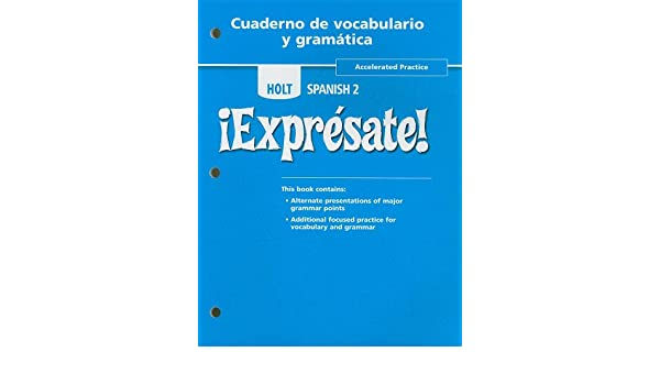 Amazon Com Holt Spanish 2 Expresate Accelerated Practice
