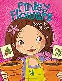 Room to Bloom (Finley Flowers)