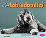 You'll Love Labradoodles, Erin Edison, 1491406380