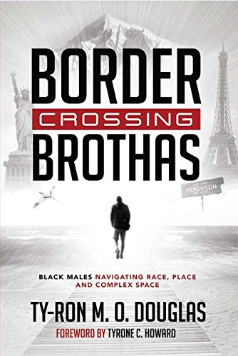 American Crossings Computer (Border Crossing «Brothas»: Black Males Navigating Race, Place, and Complex Space (Black Studies and Critical Thinking))