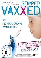 Vaxxed - Die schockierende Wahrheit!?
