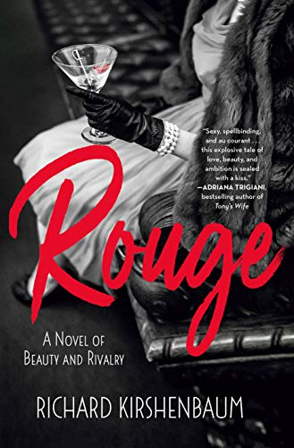 Rouge: A Novel of Beauty and - De Rouge