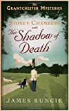 img - for The Sidney Chambers and the Shadow of Death: The Grantchester Mysteries by Runcie, James 1st (first) Edition (4/24/2012) book / textbook / text book