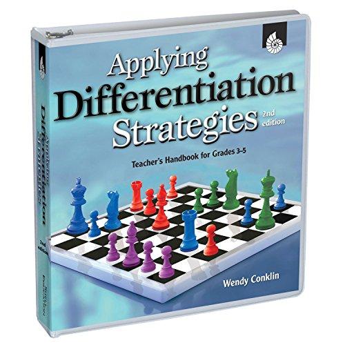 Applying Differentiation Strategies: Teacher's Handbook for Grades 3-5