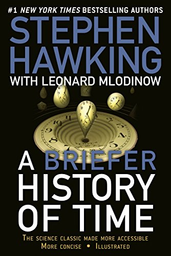 A Briefer History of Time: The Science Classic Made More...