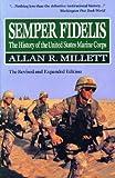 Semper Fidelis, Allan R. Millett, 0029215951