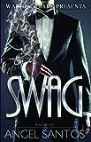 Swag, Angel Santos, 193664939X