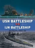 img - for USN Battleship vs IJN Battleship: The Pacific 1942-44 (Duel) book / textbook / text book