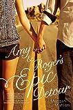Amy and Roger's Epic Detour, Morgan Matson, 1416990666