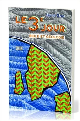 Livre gratuits en ligne Le troisième jour, Bible et géologie epub, pdf
