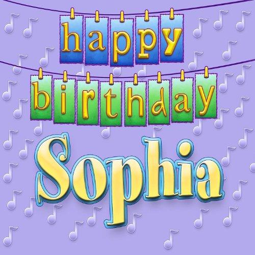 Amazon.com: Happy Birthday Sophia: Ingrid DuMosch: MP3