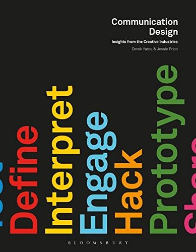 Communication design insights from the creative industries communication design insights from the creative industries required reading range derek yates jessie price 9781472534408 amazon books fandeluxe Gallery