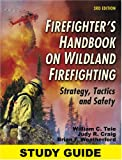 img - for Study Guide for the Firefighter's Handbook on Wildland Firefighting book / textbook / text book