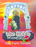 Patty Playpal & Friends in: The Bride Wore Black
