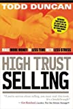img - for High Trust Selling: Make More Money in Less Time with Less Stress book / textbook / text book